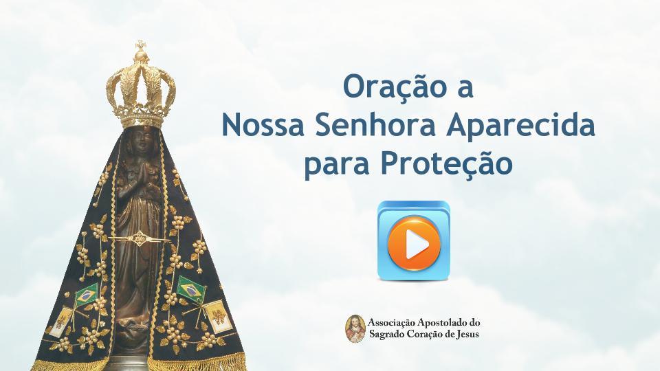 Clique aqui e faça agora mesmo o download da Oração de Nossa Senhora Aparecida para Proteção. É Grátis.