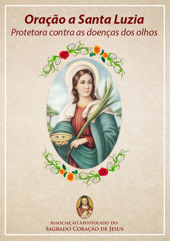 Clique aqui e faça o download gratuitamente agora mesmo da Oração a Santa Luzia, protetora contra a doença dos olhos.