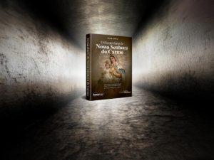 Nossa Senhora do Carmo - Luz no fim do Túnel