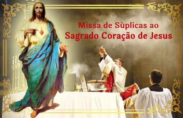 Missa de Súplicas ao Sagrado Coração de Jesus